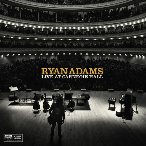Ryan Adams - Live at Carnegie Hall